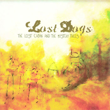 Lost Dogs ~ The Lost Cabin and the Mystery Trees