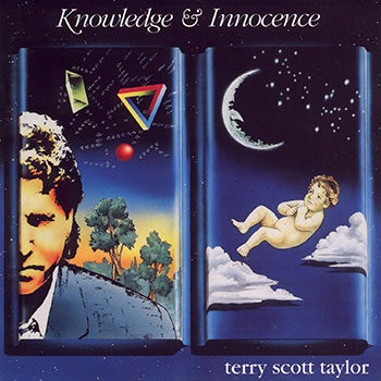 Terry Scott Taylor ~ Knowledge & Innocence (1986)