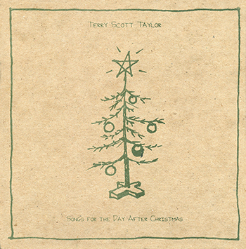 Terry Scott Taylor ~ Songs for the Day After Christmas (2002)